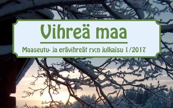 Vihreä Maa -lehti 1/2017